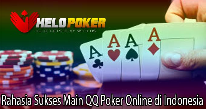 Rahasia Sukses Main QQ Poker Online di Indonesia