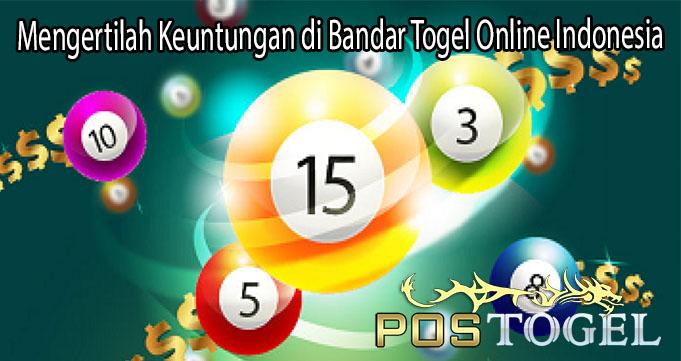 Mengertilah Keuntungan di Bandar Togel Online Indonesia